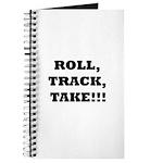 Roll,Track,Take! Journal
