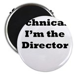 Technical Director Magnet