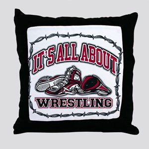 It's All About Wrestling Throw Pillow