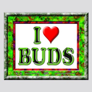 """I Love Buds - Poster - 20""""x16"""""""