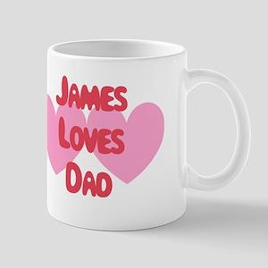James Loves Dad Mug