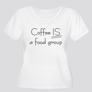 Coffee IS a food group Women's Plus Size Scoop Nec