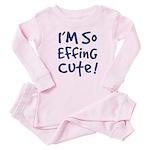 I'M So EFFING CuTE! Baby Boy Baby Pajamas