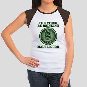 Rather Be Drinking Malt Liquo Women's Cap Sleeve T