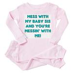 Dont mess with sis Toddler Pink Pajamas