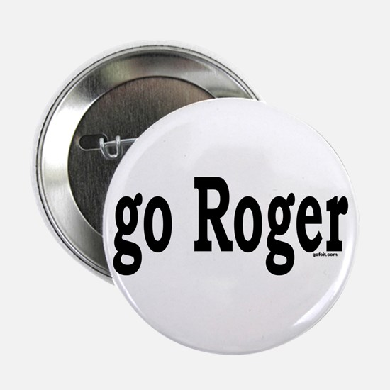 go Roger Button