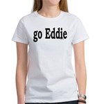 go Eddie Women's T-Shirt