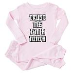 Trust Me I'm A Ninja - Baby/Toddler Pink Pajamas