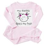 my daddy does my hair Toddler Pink Pajamas