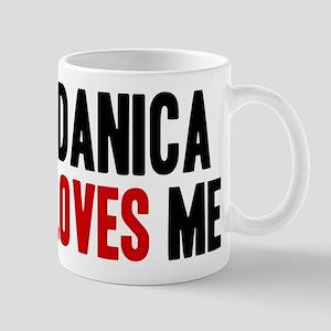 Danica loves me Mug