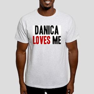 Danica loves me Light T-Shirt