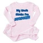 My uncle thinks I'm awesome Toddler Pink Pajamas