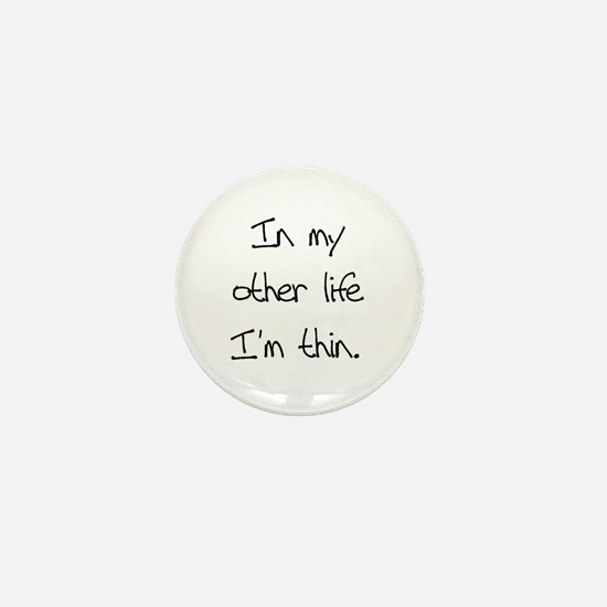 Other Life Diet Humor Mini Button