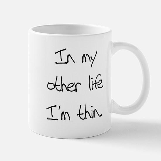 Other Life Diet Humor Mug