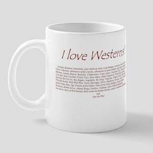I LOVE WESTERNS Mug