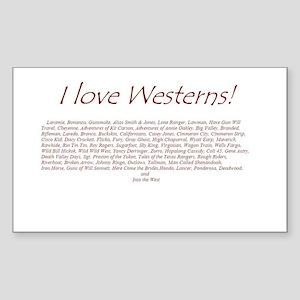 I LOVE WESTERNS Rectangle Sticker