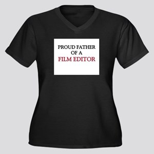 Proud Father Of A FILM EDITOR Women's Plus Size V-