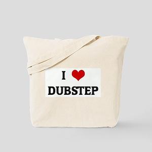 I Love DUBSTEP Tote Bag