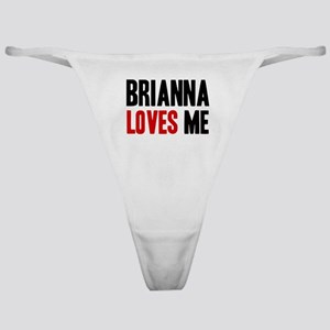 Brianna loves me Classic Thong