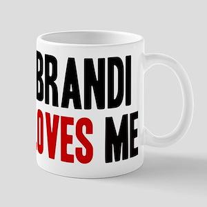 Brandi loves me Mug