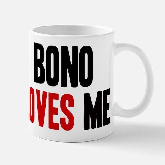 Bono loves me Mug