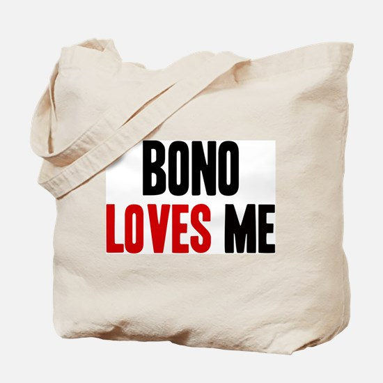 Bono loves me Tote Bag