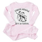 White People Can't Be Trusted- Baby Pink Pajamas