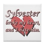 Sylvester broke my heart and I hate him Tile Coast