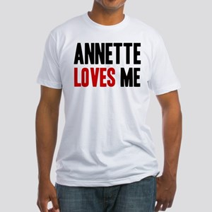 Annette loves me Fitted T-Shirt