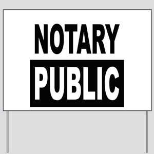 Notary Public Yard Sign