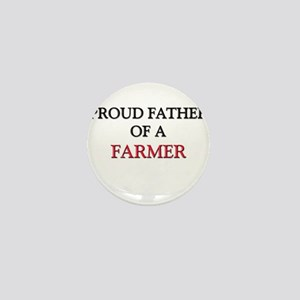 Proud Father Of A FARMER Mini Button