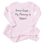 Mommy is taken Toddler Pink Pajamas