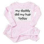 dad did my hair today Toddler Pink Pajamas