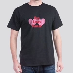 Dad Loves Kaylee Dark T-Shirt