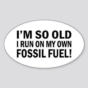 Old Age Humor Oval Sticker