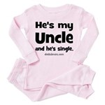 Uncle is single Toddler Pink Pajamas