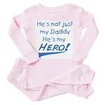dad is my hero! Toddler Pink Pajamas