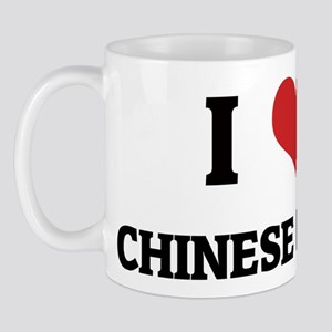 I Love Chinese Food Mug