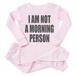 I am not a morning person Pink Pajamas