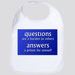 Questions are a burden to oth Bib