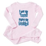 Get my cute from daddy Toddler Pink Pajamas