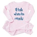 I'll talk when ready Toddler Pink Pajamas