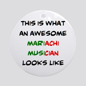 awesome mariachi musician Round Ornament