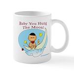 Baby You Hung The Moon Mug