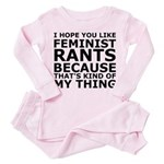 Feminist Rants Are My Thing Toddler Pink Pajamas