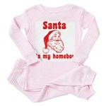 Santa is my homeboy Toddler Pink Pajamas