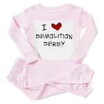 I love demolition derby Toddler Pink Pajamas