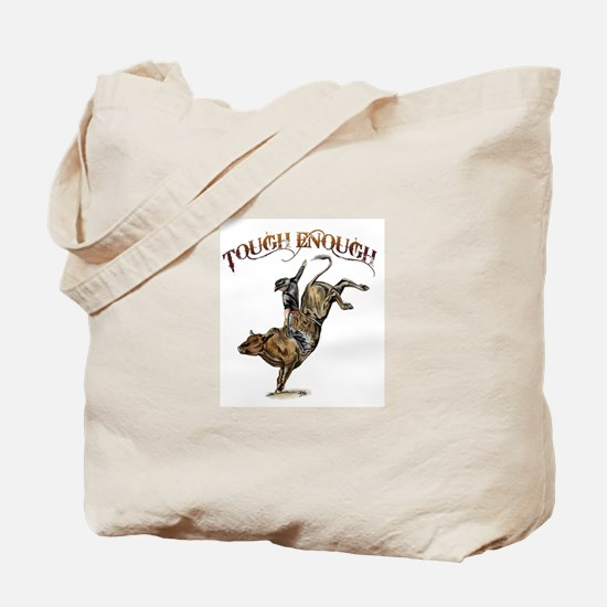 Tough enough Tote Bag