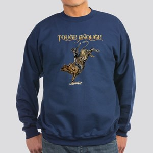 Tough enough Sweatshirt (dark)
