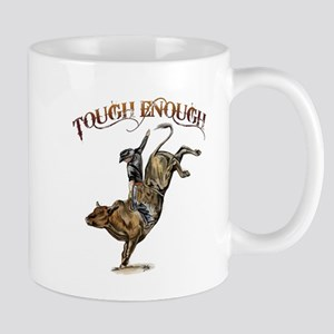 Tough enough Mug